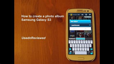 How to create a Photo Album on Samsung Galaxy S3 - YouTube